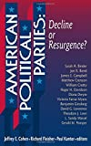 img - for American Political Parties: Decline Or Resurgence? book / textbook / text book