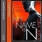 My Name is N | Robert Karjel