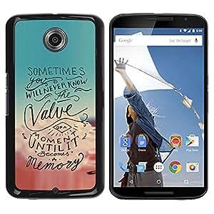 For Motorola NEXUS 6 / X / Moto X Pro Case , Moment Motivational Quote Text - Diseño Patrón Teléfono Caso Cubierta Case Bumper Duro Protección Case Cover Funda