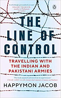 The Line of Control: Travelling with the Indian and Pakistani Armies 9780670091270 Society & Social Sciences (Books) at amazon