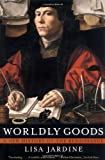 Worldly Goods, Lisa Jardine, 0393318664