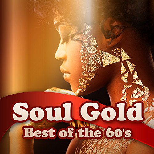 Soul Gold - Best of the 60s