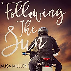 Following the Sun: A Novel Audiobook