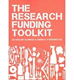 The Research Funding Toolkit, Derrington, Andrew M. and Aldridge, Jacqueline, 0857029673