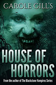 House Of Horrors by [Gill, Carole]