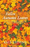 Fallen Autumn Leaves, Kate Stevens, 1466982411