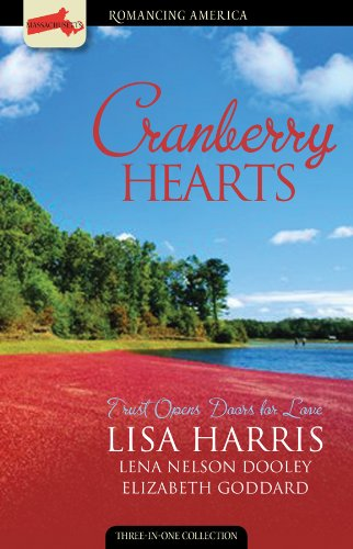 Cranberry Hearts: Who Am I?/A Matter of Trust/Seasons of Love (Romancing America: Massachusetts) (Lisa Und Lena-shop)