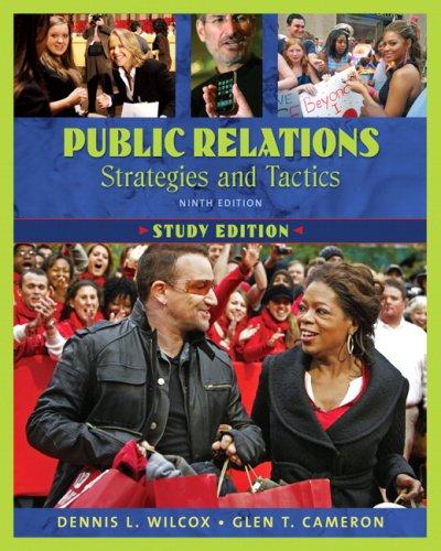Public Relations: Strategies and Tactics, Study Edition...