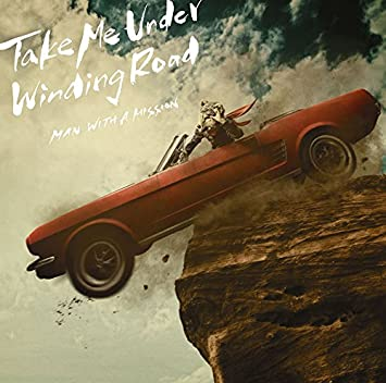 amazon take me under winding road 通常盤 man with a mission j