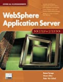 WebSphere Application Server: Step by Step (Step-by-Step series)