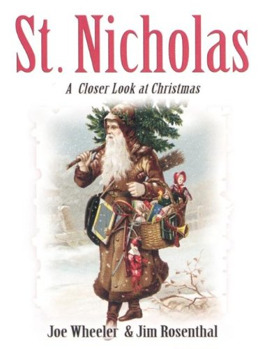 St. Nicholas: A Closer Look at Christmas