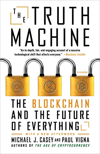 Future Machine - The Truth Machine: The Blockchain and the Future of Everything
