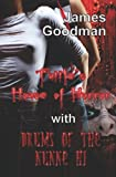 Tuttle's House of Horror with Drums of the Nunne'Hi, James Goodman, 1607350092