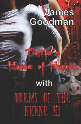 Tuttle's House Of Horror With Drums Of The Nunne'Hi: Two Tales Of Terror In One pdf