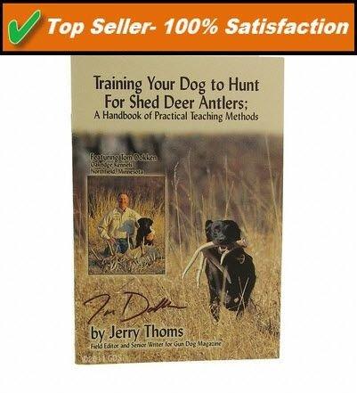 Dokken Shed Antler Dog Hunting Training Handbook   SA-BKP   Deer Shed Antler Hunting
