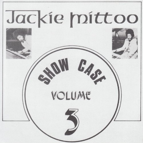 Jackie Mittoo Show Case Volume 3