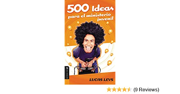500 Ideas para el ministerio juvenil (Especialidades Juveniles) (Spanish Edition) - Kindle edition by Lucas Leys. Religion & Spirituality Kindle eBooks ...