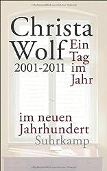 Ein Tag im Jahr im neuen Jahrhundert: 2001-2011 (suhrkamp taschenbuch)