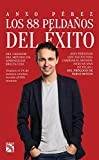 Los 88 pelda?os del ?xito (Spanish Edition) by Anxo P?rez (2015-12-08)