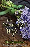 The Woodcutter's Wife by  David Johnson in stock, buy online here