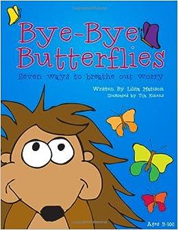 Bye Bye Butterfly