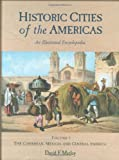 Historic Cities of the Americas, David F. Marley, 1576070271