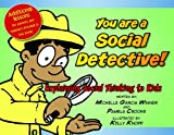 You Are A Social Detective, Michelle Garcia Winner and Pamela Crooke, 0884272001