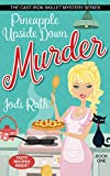 Pineapple Upside Down Murder (The Cast Iron Skillet Mystery Series Book 1)