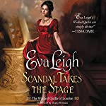Scandal Takes the Stage: The Wicked Quills of London | Eva Leigh