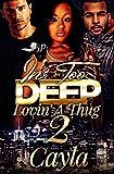 In Too Deep Lovin' A Thug 2