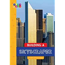 Building a Skyscraper (Sequence Amazing Structures)