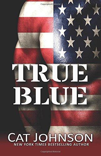 True Blue: includes Bull, Matt, The Commander (Red Hot & Blue) (Volume 7)