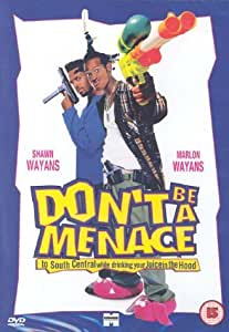 Don't Be a Menace to South Central While Drinking Your