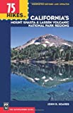 California's Lassen Park and Mount Shasta Regions, John R. Soares, 0898864666