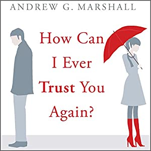 How Can I Ever Trust You Again? Audiobook