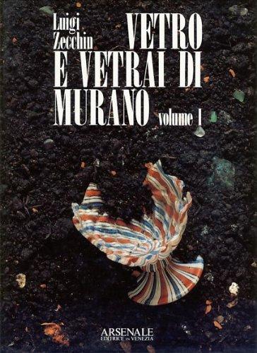 Vetro e vetrai di Murano: Studi sulla storia del vetro (I Grandi libri) (Italian Edition)