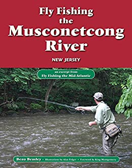 Fly fishing the musconetcong river new jersey an excerpt for Trout fishing nj