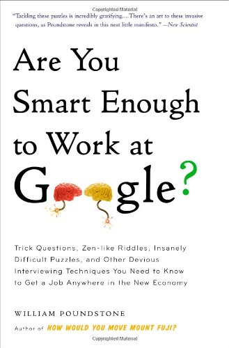 Are You Smart Enough to Work at Google?: Trick Que…