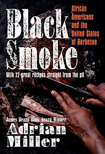 Book Cover: Black Smoke: African Americans and the United States of Barbecue