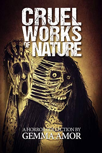 Cruel Works of Nature: 11 Illustrated Horror Novellas (Best Haunted House Decorations)