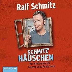 Schmitz' Häuschen Audiobook
