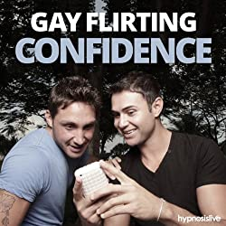 Gay Flirting Confidence Hypnosis