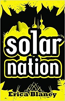 Book Solar Nation by Erica Blaney (2009-03-19)