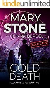 Cold Death (Ellie Kline Series Book 9)