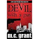 Devil With A Gun (Dixie Flynn Mystery Series Book 2)