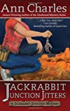 Jackrabbit Junction Jitters, Ann Charles, 0985066342