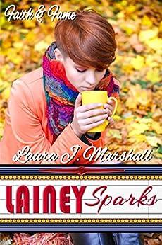 Lainey Sparks (Faith & Fame) by [Marshall, Laura J.]