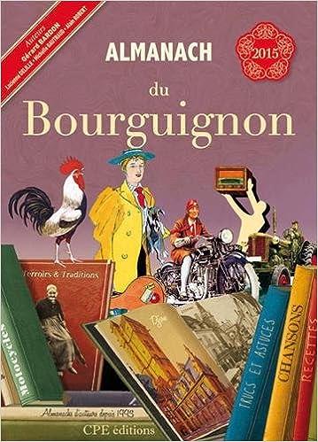 Livres En Ligne Gratuits à Télécharger Almanach Du Bourguignon 2015
