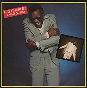 Ray Charles - Love and Peace