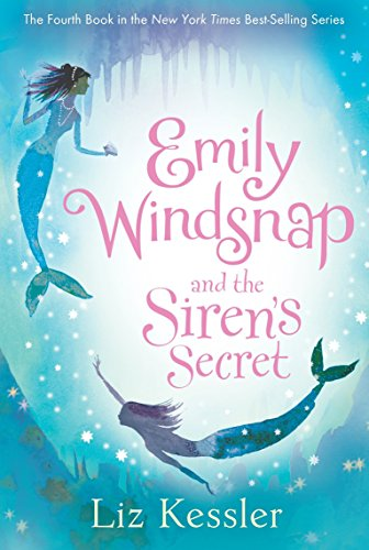 Emily Windsnap and the Siren's Secret (Emily Windsnap And The Ship Of Lost Souls)